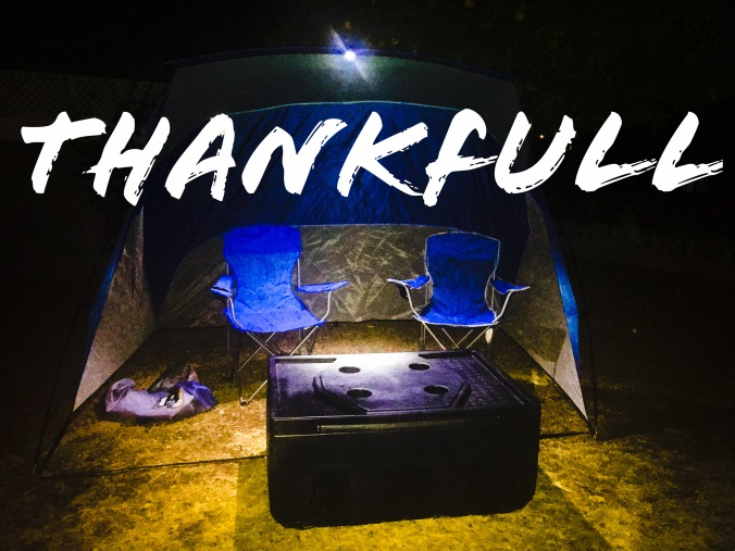 Camping in the backyard being thankful for life.